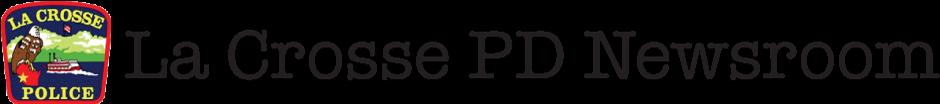 La Crosse PD Newsroom